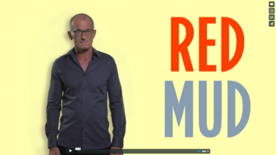 Red Mud Video